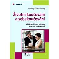 Životní koučování a sebekoučování - E-kniha