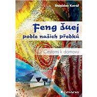 Feng šuej podle našich předků - Elektronická kniha