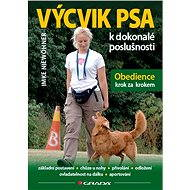 Výcvik psa k dokonalé poslušnosti - E-kniha