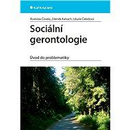 Sociální gerontologie - E-kniha