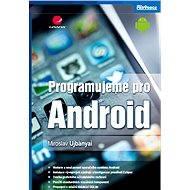 Programujeme pro Android - Elektronická kniha