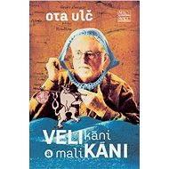 Velikáni a malikáni - E-kniha