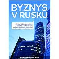 Byznys v Rusku - E-kniha