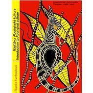 Na návštěvě u Aboriginců - Blanka Svobodová