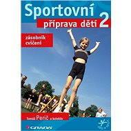 Sportovní příprava dětí 2 - E-kniha