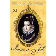 Sever a Jih, díl III. - Elizabeth Gaskellová