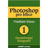 Photoshop pro blbce 1 - Elektronická kniha