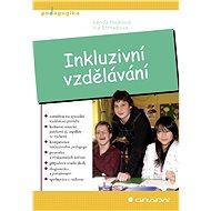 Inkluzivní vzdělávání - Vanda Hájková, Iva Strnadová