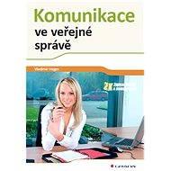 Komunikace ve veřejné správě - E-book