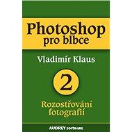 Photoshop pro blbce 2 - Elektronická kniha