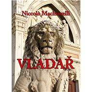 Vladař - Elektronická kniha