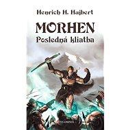 Morhen – posledná kliatba - Elektronická kniha