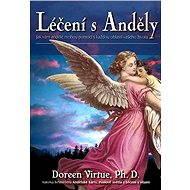 Léčení s Anděly - Doreen Virtue