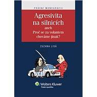 Agresivita na silnicích - Zuzana Lisá