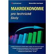 Makroekonomie pro technické školy - E-kniha