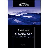 Obezitologie a teorie metabol. syndromu - Elektronická kniha