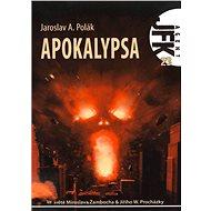 JFK 023 Apokalypsa - Elektronická kniha