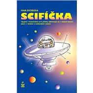 Scifíčka - Elektronická kniha