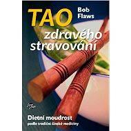 Tao zdravého stravování - E-kniha