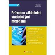 Průvodce základními statistickými metodami - Elektronická kniha