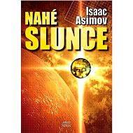 Nahé slunce - Isaac Asimov