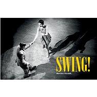 Swing! - Martina Houdek