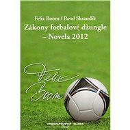 Zákony fotbalové džungle - E-kniha