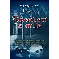 Prokletí z mlh - Stanislav Brabec