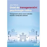 Úvod do transgenerační psychologie rodiny - E-kniha