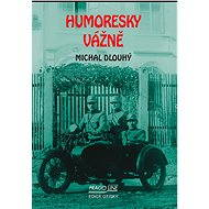 Humoresky vážně - E-kniha