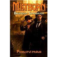 Mistborn: Poselství práva - Brandon Sanderson