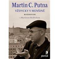 Putna Martin C. - Martin C: Putna, Martin Bedřich