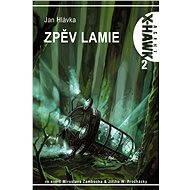 X-Hawk 2 - Zpěv lamie - E-kniha