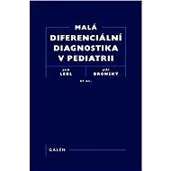 Malá diferenciální diagnostika v pediatrii - Elektronická kniha