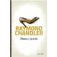 Dáma v jezeře - Raymond Chandler