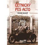 Četnický pes Alto - E-kniha