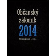 Nový občanský zákoník 2014 - Elektronická kniha