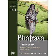 Bhajrava - E-kniha