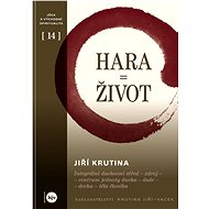 HARA = ŽIVOT - Jiří Krutina