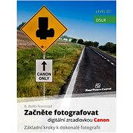 Začněte fotografovat digitální zrcadlovkou Canon - Elektronická kniha