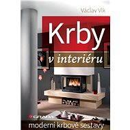 Krby v interiéru - Václav Vlk