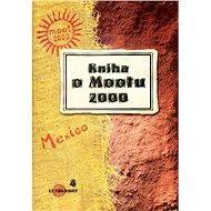 Kniha o Mootu 2000 - Elektronická kniha