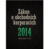 Zákon o obchodních korporacích 2014 - Elektronická kniha