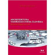 Architektura vnitřního světa člověka - Elektronická kniha