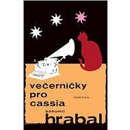Večerníčky pro Cassia - Bohumil Hrabal