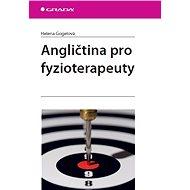 Angličtina pro fyzioterapeuty - E-kniha