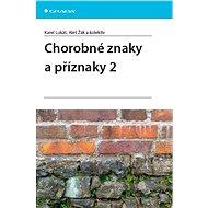 Chorobné znaky a příznaky 2 - Elektronická kniha