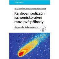 Kardioembolizační ischemické cévní mozkové příhody - Elektronická kniha