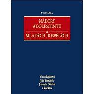 Nádory adolescentů a mladých dospělých - E-kniha