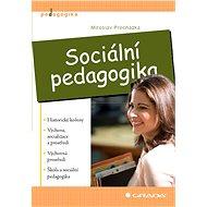 Sociální pedagogika - Miroslav Procházka